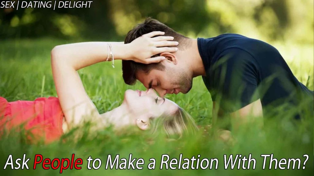 Ask people to make a relation with them