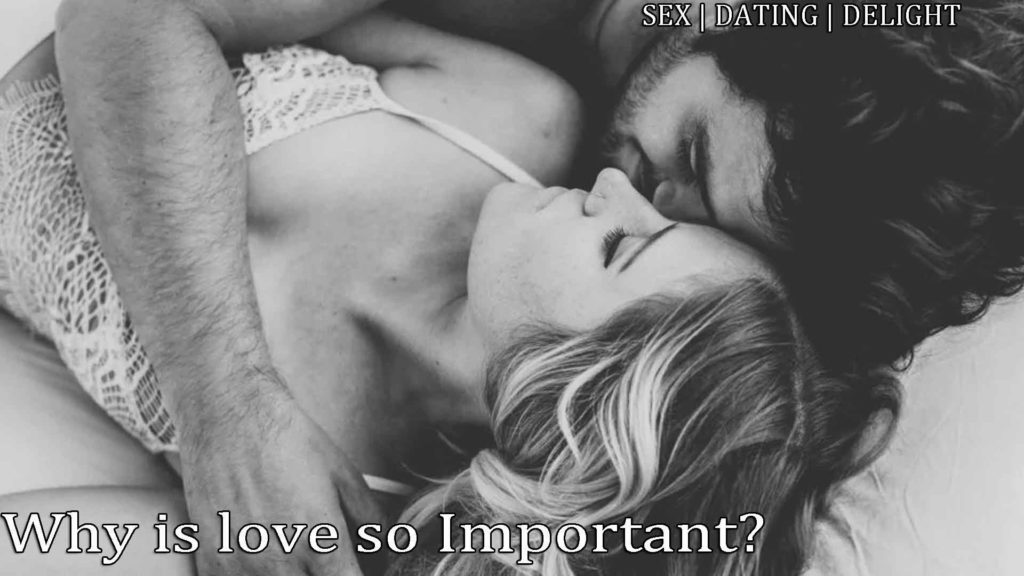 Why-is-love-so-important