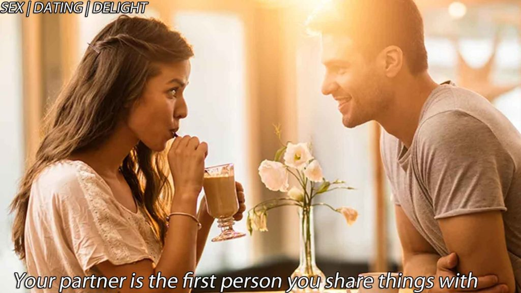 Your partner is the first person you share things with