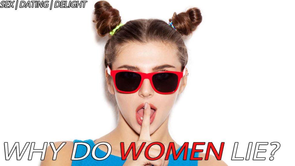 Why do women lie