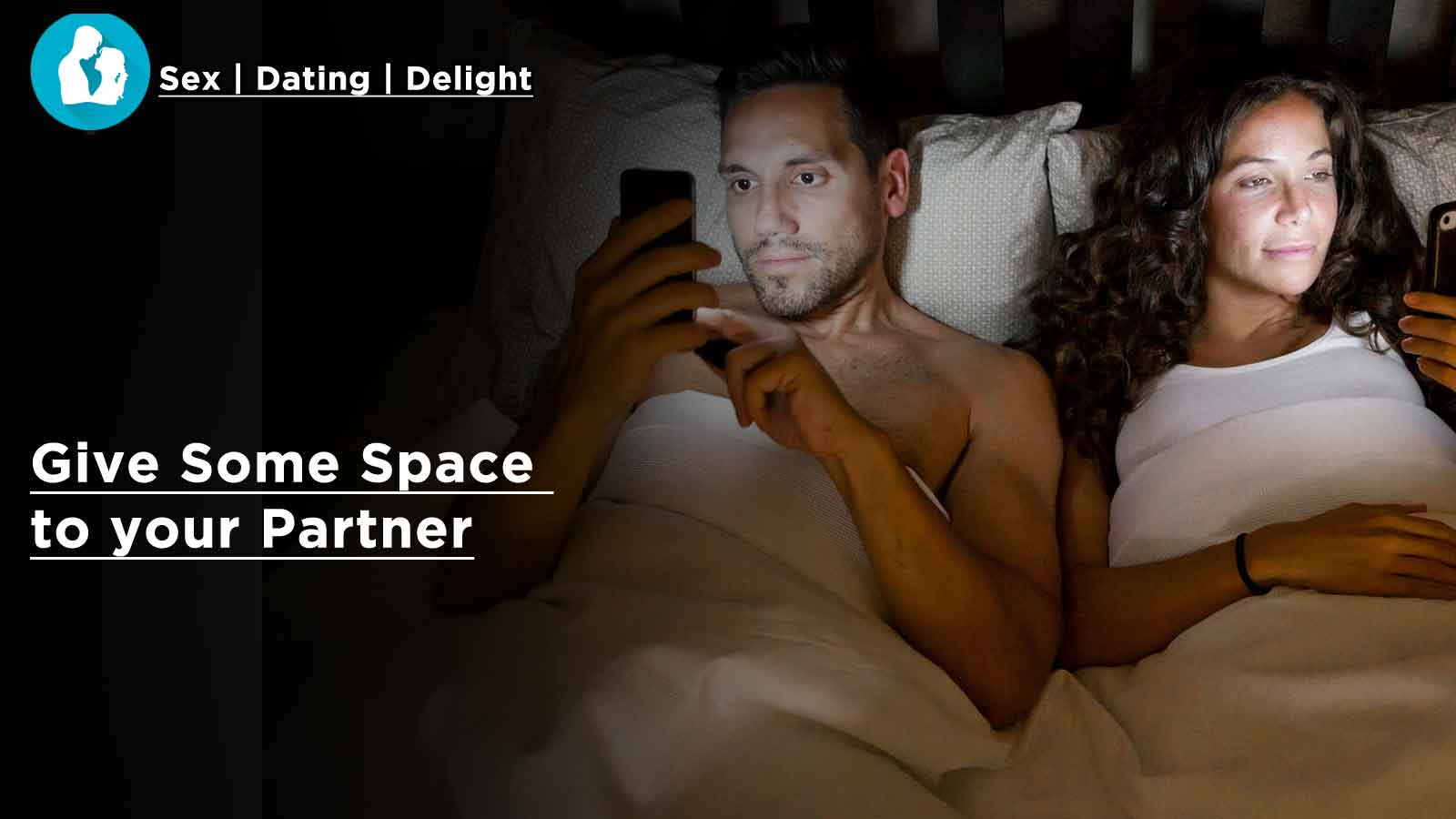 Give Some Space to your Partner