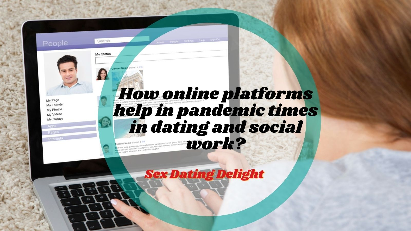 How online platforms help in pandemic times in dating and social work?